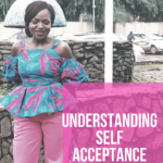 SELF ACCEPTANCE || HOW TO LOVE YOURSELF UNCONDITIONALLY