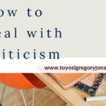 HOW TO BEST DEAL WITH CRITICISM