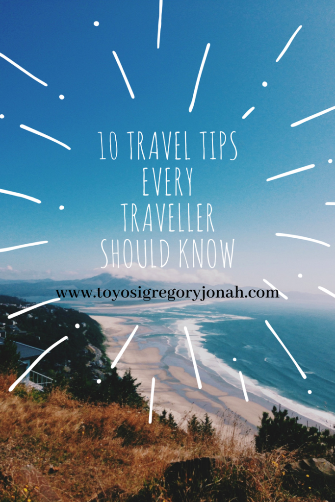 travel tips ,10 travel tips ,tips every traveller should know