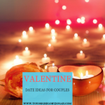 VALENTINE DATE IDEAS FOR COUPLES