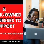 #WOMENSUPPORTINGWOMEN: 8 BLACK-OWNED BUSINESSES TO SUPPORT